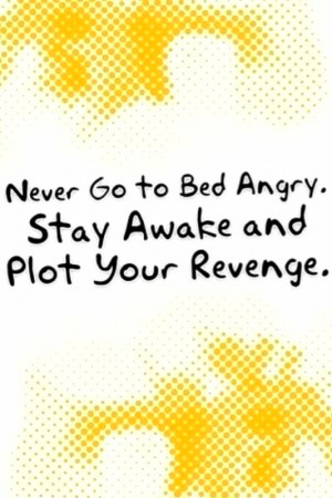 related to create stinks the greatest revenge sayings about revenge