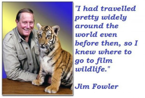 Jim fowler famous quotes 5