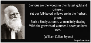 ... yet our full leaved willows are in the william cullen bryant 214197