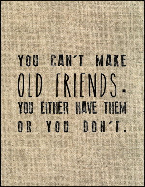 Old friends quote print bridesmaid gift for best friend sister oldest ...