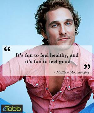 fun #healthy #matthew #mcconaughey - eTobb.com