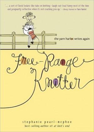 Knitter: The Yarn Harlot Writes Again / Stephanie Pearl-McPhee ~ Pearl ...