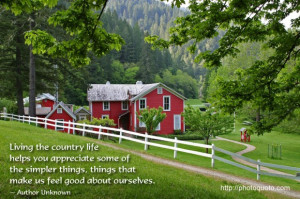 Living the country life helps you appreciate some of the simpler ...