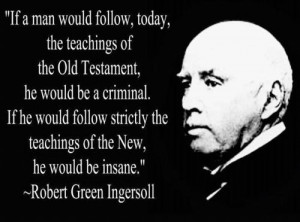 Robert Green Ingersoll on the Bible