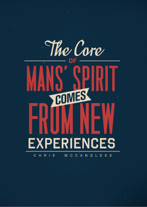 ... > The core of man's spirit comes from new experiences #quote #taolife