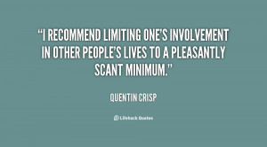 recommend limiting one's involvement in other people's lives to a ...