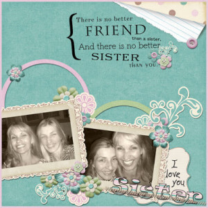 sister quotes for scrapbooking