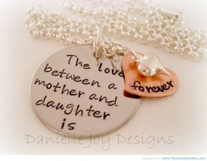 30+ Short And Inspirational Mother Daughter Quotes