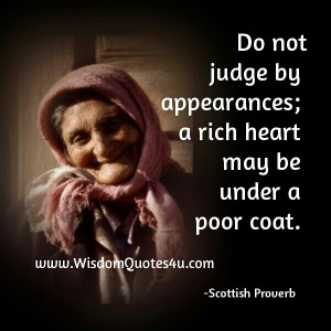 Don't judge people by appearances