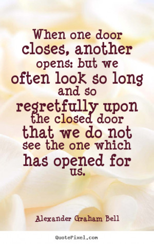 Alexander Graham Bell Quotes When One Door Closes