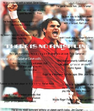 ... with all the famous quotes by all famous celebrities on Roger Federer