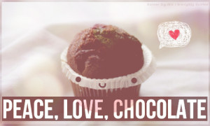 Everyday Quote #14: Chocolate love by sugarnote