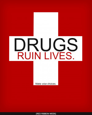 ... against drug abuse and the illegal drug trade. It has been held
