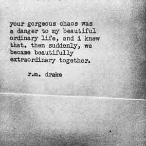 Robert M Drake Quotes Beautiful Chaos