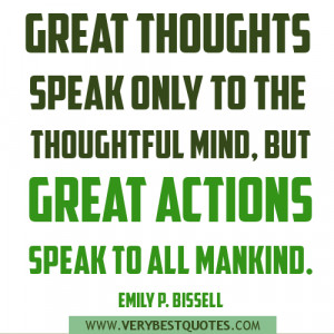 great actions quotes, great thoughts quotes