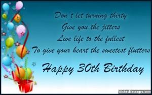 Happy 30th Birthday Quotes Happy 30th birthday.