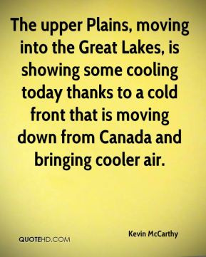 The upper Plains, moving into the Great Lakes, is showing some cooling ...