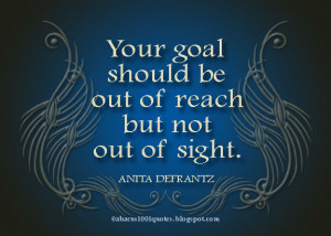 inspirational quotes about reaching goals quotesgram