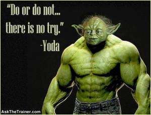 Motivational Quotes - Yoda