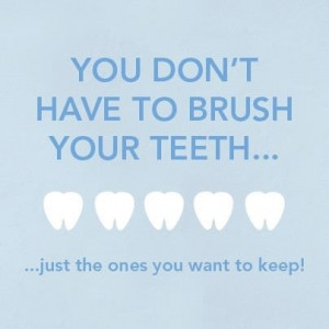 ... tags for this image include: teeth, wisdom, Dental, dentist and quotes
