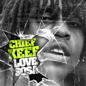 Chief Keef Love Sosa Download-What Is The Name Of The Music Label Or ...