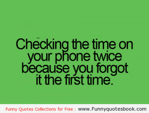 Checking the time on your iPhone - Funny quotes book