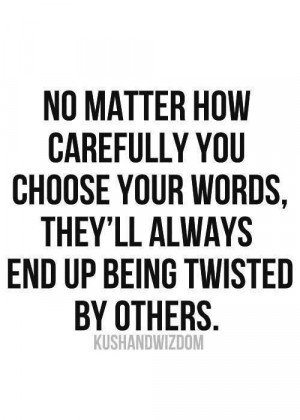 Words end up twisted all the time.