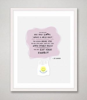 30 Rock Liz Lemon Quote 8 x 10 print You know what by RareMachine, $18 ...
