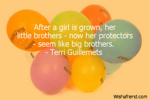 ... , her little brothers - now her protectors - seem like big brothers