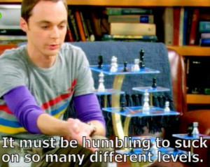 sheldon cooper playing chess, funny quotes