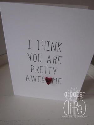Viewing Gallery For - I Think You Are Amazing Quotes
