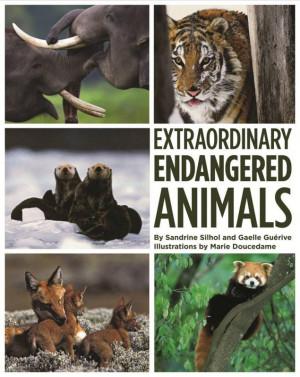 Extraordinary Endangered Animals