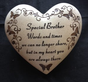 "... Brother Memorial Stones | Heart | Brother Memorial Verse"" Cancel"