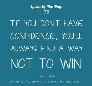 Motivational-Quote-Of-The-Day-Have-confidence