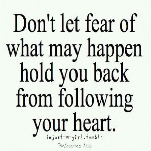 Dont let fear hold you back