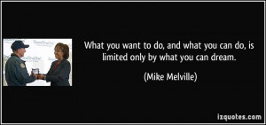 More Mike Melville Quotes
