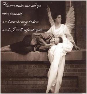 Guardian angel, Come unto me all you who travail weary, Bible Matthew ...