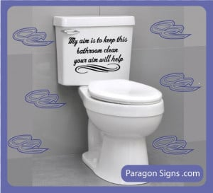 Keep Bathroom clean Wall Quotes and sayings by ParagonSigns. $13.00 ...