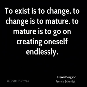 Henri Bergson Change Quotes