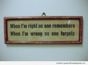 When I'm Right....