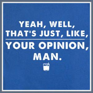 The Big Lebowski T Shirt Funny T Shirts Movie Quote
