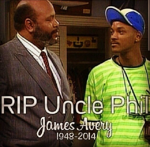 RIP Uncle Phil ...
