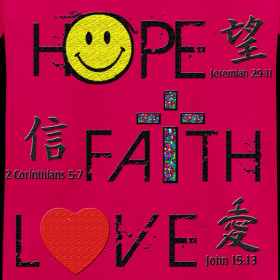 ... ~ (Toddler's) Hope, Faith, Love Bible Verses/Chinese Calligraphy