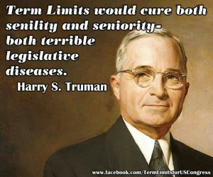 Harry S. Truman quote on term limits in United States Congress