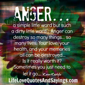 anger a simple little word but such a dirty little word anger can ...