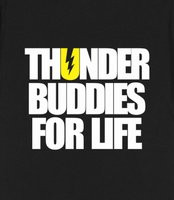 thunder buddies for life - thunder buddies for life