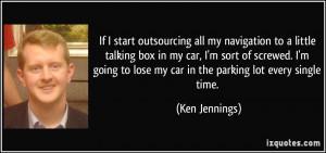 More Ken Jennings Quotes
