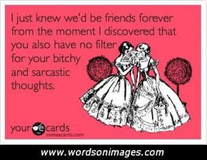 Sarcastic Friendship Quotes Sarcastic friendship quotes