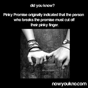 Cute Pinky Promise Quotes Broken a pinky promise =]