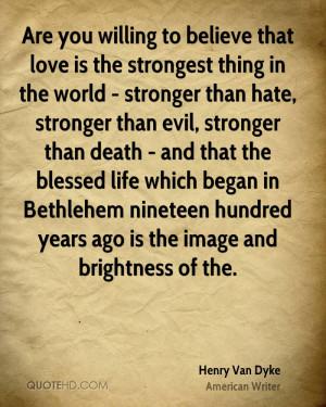 Henry Van Dyke Death Quotes